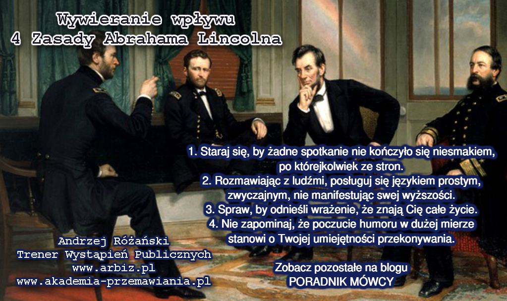 Wywieranie wpywu 4 Zasady Abrahama Lincolna